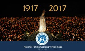 World Fatima Ireland Pilgrimage 1917-2017