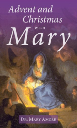Advent & Christmas with Mary
